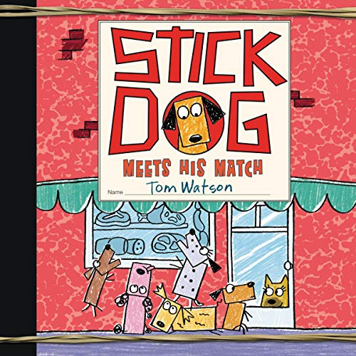 Stick Dog Meets His Match cover art