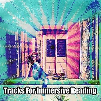 Tracks For Immersive Reading