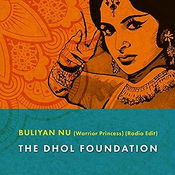 Buliyan Nu (Warrior Princess) (Radio Edit)
