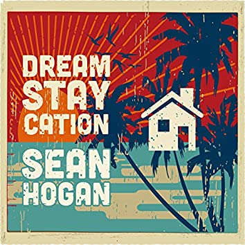 Dream Staycation