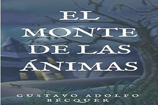 El monte de las ánimas (Spanish Edition)