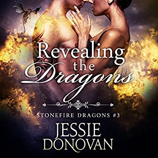 Revealing the Dragons     Stonefire Dragons, Book 3              By:                                                                                                                                 Jessie Donovan                               Narrated by:                                                                                                                                 Matthew Lloyd Davies                      Length: 3 hrs and 4 mins     294 ratings     Overall 4.6