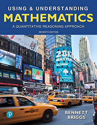 Using & Understanding Mathematics: A Quantitative Reasoning Approach (7th Edition)