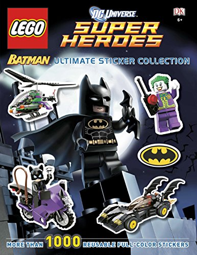 Ultimate Sticker Collection: LEGO® Batman (LEGO® DC Universe Super Heroes): More Than 1,000 Reusable Full-Color Stickers