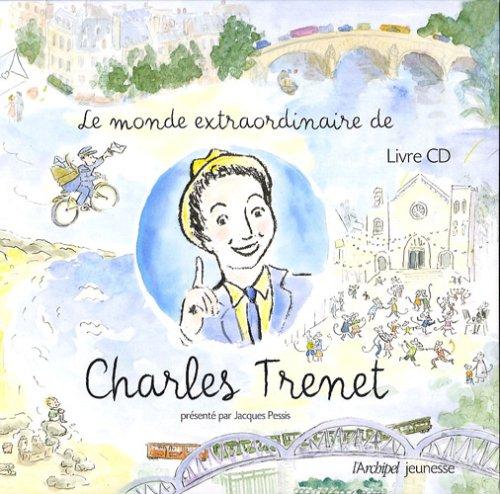 Le monde extraordinaire de Charles Trenet (1CD audio)