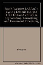 South-Western LABPAC 4 Cycle 4 Lessons 226-300 Fifth Edition Century 21 Keyboarding, Formatting, and Document Processing