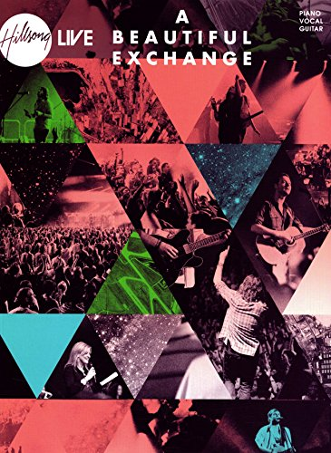 Hillsong Live A Beautiful Exchange Songbook Piano Vocal Guitar Kindle Edition By Hillsong Religion Spirituality Kindle Ebooks Amazon Com