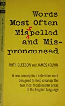 Words most often misspelled and mispronounced