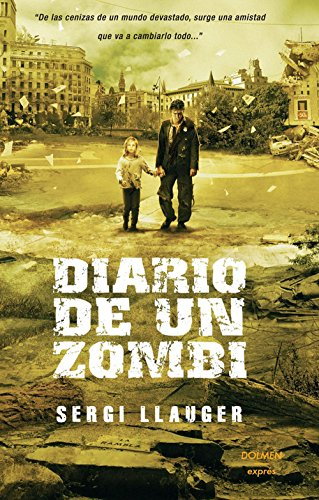 Diario De Un Zombi (DOLMEN EXPRESS)