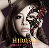 GIRLZ UP ~stand up for yourself~ 歌詞