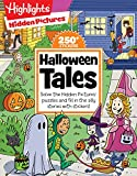 Halloween Tales: Solve the Hidden Pictures puzzles and fill in the silly stories with stickers! (Highlights Hidden Pictures Silly Sticker Stories)
