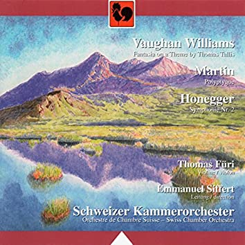 Ralph Vaughan William: Fantasia on a Theme by Thomas Tallis - Frank Martin: Polyptyque - Arthur Honegger: Simphony No. 2 for Strings and Trumpet, H. 153 (Live)