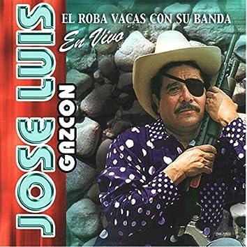 El Roba Vacas Con Su Banda (En Vivo)
