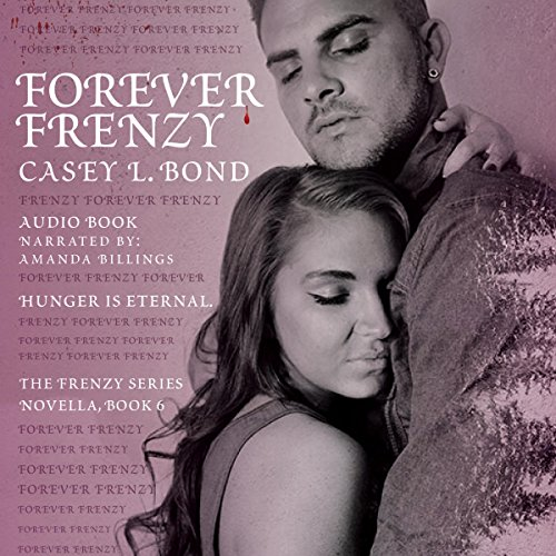Forever Frenzy audiobook cover art