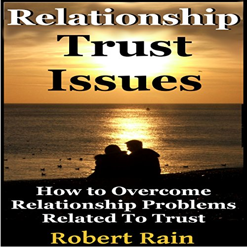 Relationship Trust Issues audiobook cover art