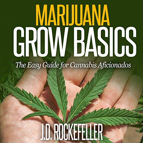 Marijuana Grow Basics cover art