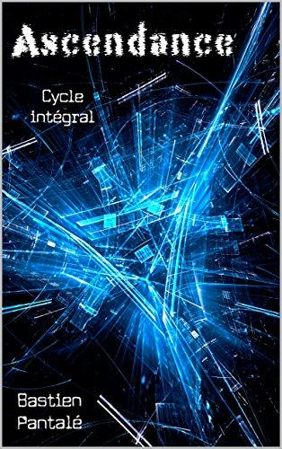 Ascendance / OFFRE ÉCLAIR 2,99 € au lieu de 8,99 € : cycle intégral (tomes 1, 2, 3)