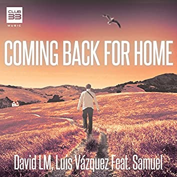 Coming Back for Home (Radio Edit)