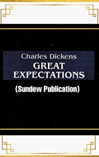 Great Expectations - Charles Dickens: Annotated