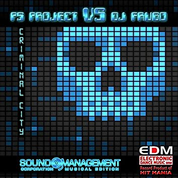 Criminal City (EDM Electronic Dance Music One Record Product of Hit Mania)