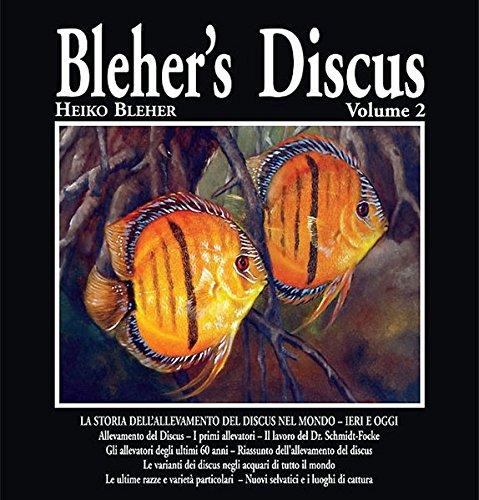 Blehr's discus. Ediz. illustrata: 2