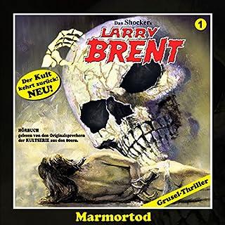 Marmortod (Larry-Brent-Hörbuch 1) Titelbild