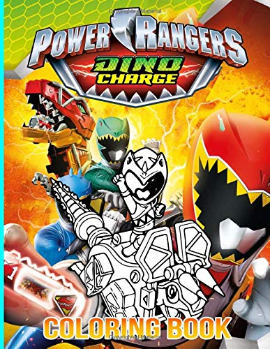 Power Rangers Dino Charge Coloring Book: Power Rangers Dino Charge Stress Relief Coloring Books For Adults
