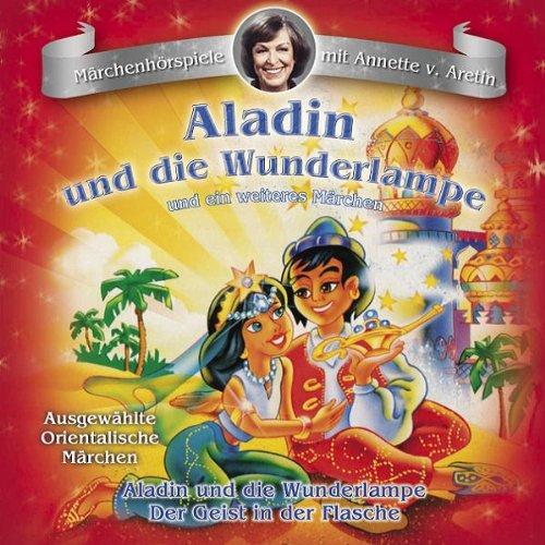 Aladin und die Wunderlampe / Der Geist in der Flasche