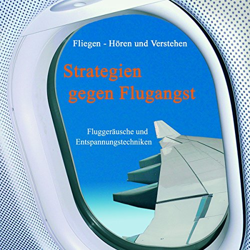 Strategien gegen Flugangst audiobook cover art