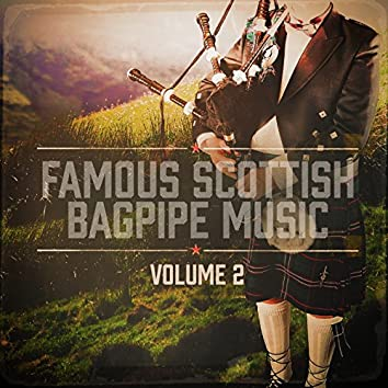 Famous Scottish Bagpipe Music, Vol. 2