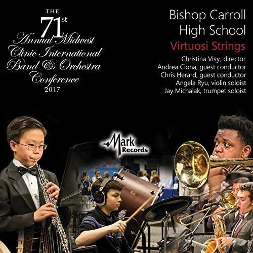 Bishop Carroll High School Virtuosi Strings