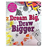 Dream Big, Draw Bigger