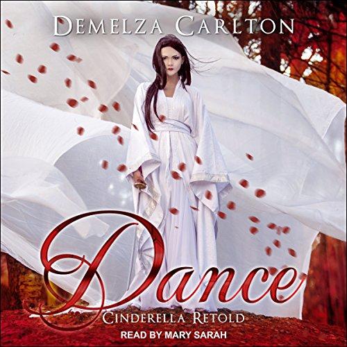 Dance: Cinderella Retold audiobook cover art