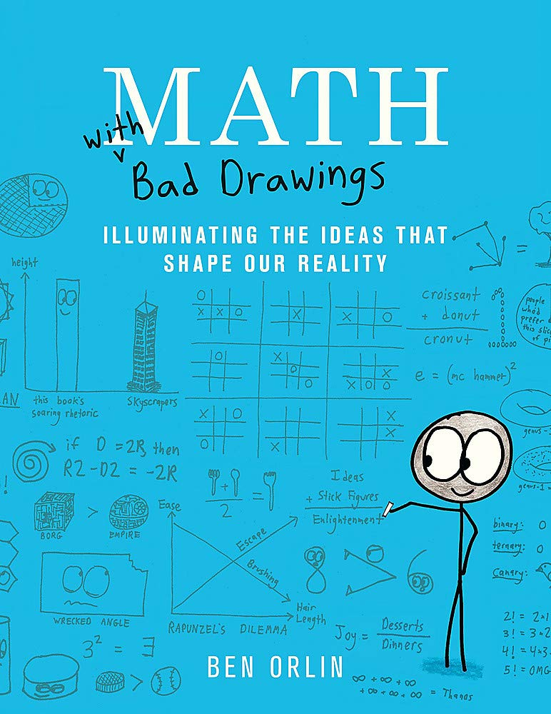 Image OfMath With Bad Drawings: Illuminating The Ideas That Shape Our Reality