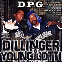 Dillinger & Young Gotti 2: Tha Saga Continues