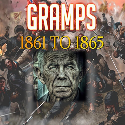 Gramps 1861 to 1865 audiobook cover art