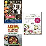 Dr colberts keto zone diet [hardcover], lose weight for good keto diet for beginners and healthy medic food for life 3 books collection set