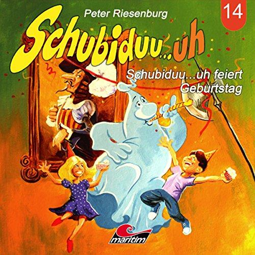 Schubiduu...uh feiert Geburtstag cover art