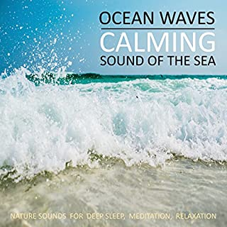 Ocean Waves - Calming Sound Of The Sea audiobook cover art