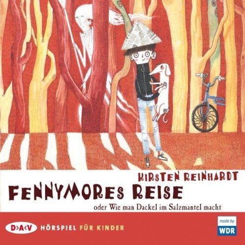 Fennymores Reise oder Wie man Dackel im Salzmantel macht Titelbild