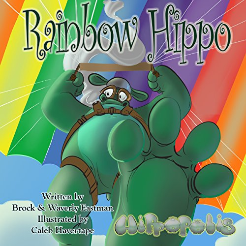 Rainbow Hippo: Learning Colors audiobook cover art