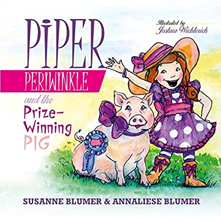 Piper Periwinkle And The Prize-Winning Pig