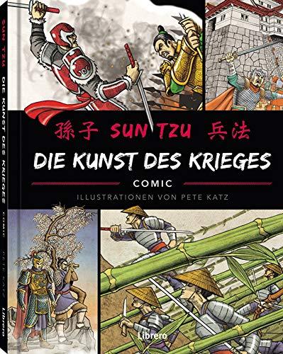 Die Kunst des Krieges: Illustrierte Ausgabe
