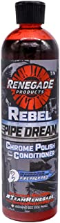 Renegade Products USA Rebel Pipe Dream 12 oz Chrome Polish Conditioner and Cleaner for Chrome Pipes, Stacks, Exhaust and Everything in Between