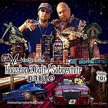 HOUSTON 2 CALI SOBREVIVIR