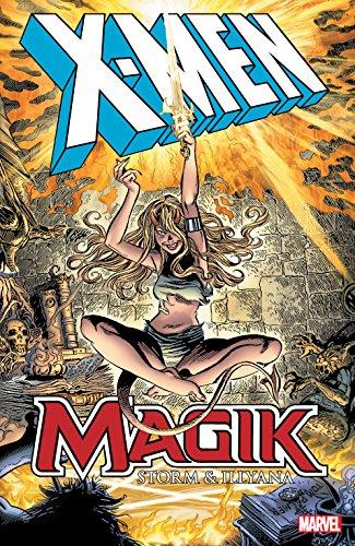 X-Men: Magik - Storm & Illyana (Magik (1983-1984)) (English Edition)