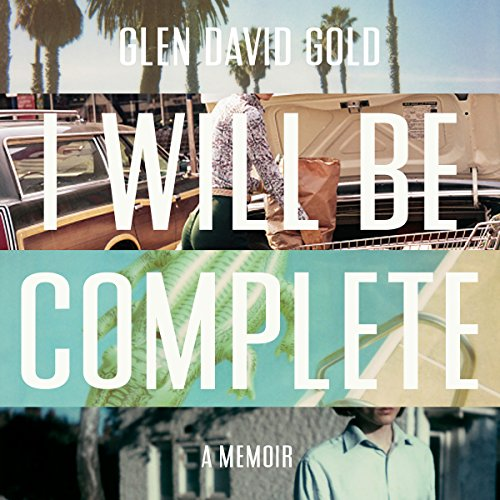 I Will Be Complete audiobook cover art