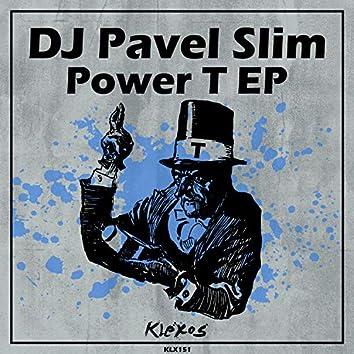 Power T EP