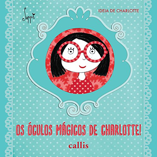Os óculos mágicos de Charlotte