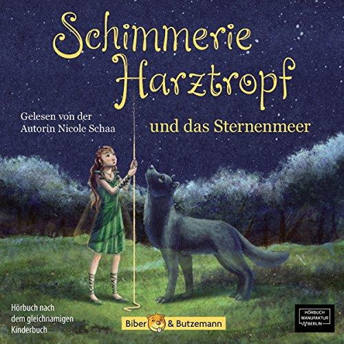Schimmerie Harztropf und das Sternenmeer Titelbild